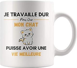 """Tasse Chat - Grande Tasse a Cafe Chat Mug Chat Humour Cadeaux Chat""""Je Travaille Dur Pour Que Mon Chat Puisse Avoir Une Vie..."""