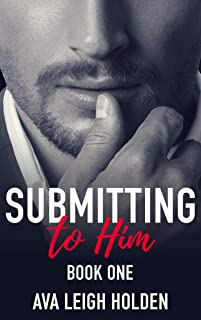 Submitting to Him - Book One