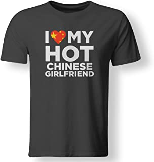 I Love My Hot Chinese Girlfriend Cute China Native Relationship T Shirt