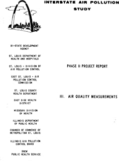 Interstate Air Pollution Study Phase II Project Report III Air Quality Measurements (English Edition)