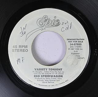 REO Speedwagon 45 RPM Variety Tonight / Variety Tonight (long version)