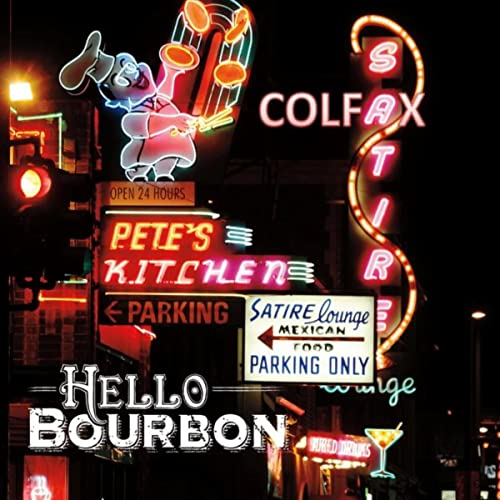 Colfax Explicit By Hello Bourbon On Amazon Music Amazon Com