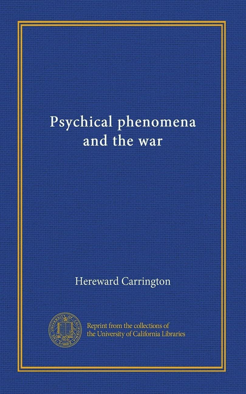 病者無意識アーティストPsychical phenomena and the war