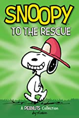 Snoopy to the Rescue: A PEANUTS Collection (Volume 8) (Peanuts Kids) ペーパーバック
