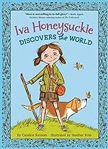 Iva Honeysuckle Discovers the World (An Iva Honeysuckle Book)