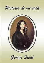 Historia de mi vida (Spanish Edition)