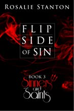 Flip Side of Sin: A Wicked Paranormal Romance (Sinners & Saints Book 3)