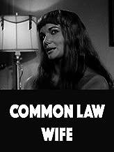 Common Law Wife