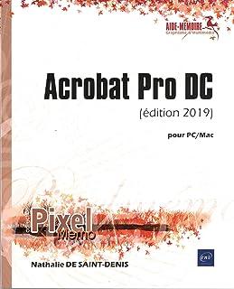 Acrobat Pro DC : Pour PC/Mac (Pixel Mémo)