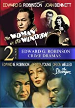 The Woman In The Window / The Stranger (Edward G. Robinson, Orson Welles) - Digitally Remastered