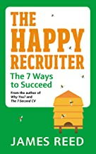 The Happy Recruiter: The 7 Ways to Succeed best CV and Resume Books