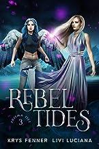 Rebel Tides