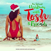 An Island Christmas with Tosh & Friends