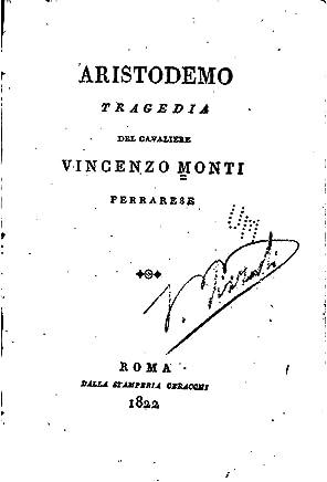 Aristodemo, Tragedia del Cavaliere Vincenzo Monti Ferrarese