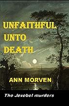 Unfaithful Unto Death: The Jezebel murders