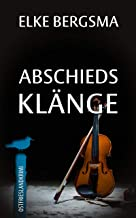 Abschiedsklänge - Ostfrieslandkrimi (Büttner und Hasenkrug ermitteln 28) (German Edition)