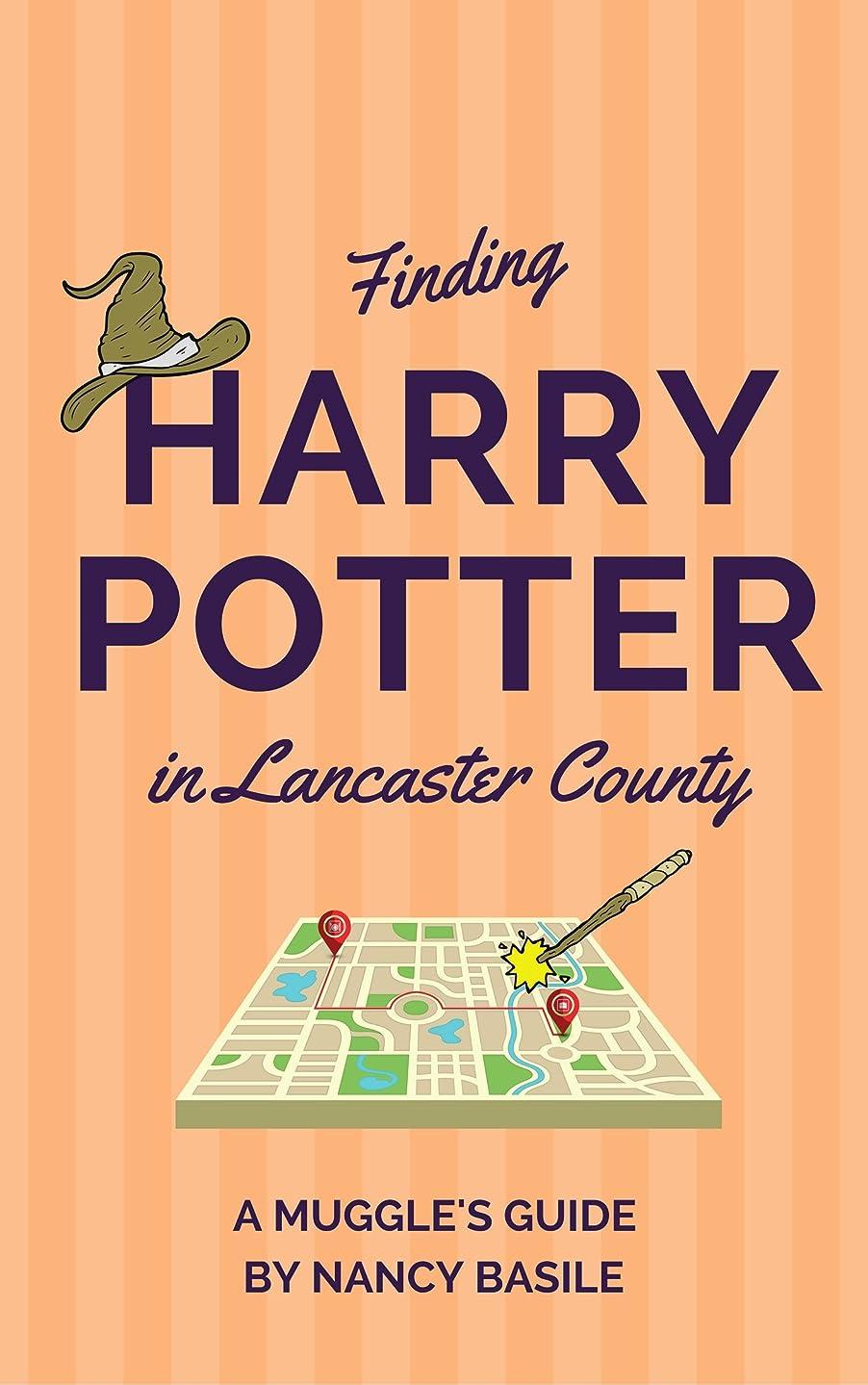 ヘリコプター離れて補助Finding Harry Potter in Lancaster County: A Muggle's Guide (English Edition)