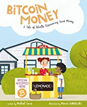 Bitcoin Money: A Tale of Bitville Discovering Good Money