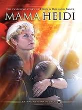 mama heidi documentary