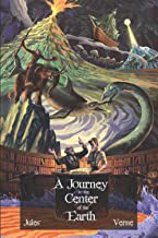 A Journey to the Centre of the Earth (Illustrated): Classic Book by Jules Verne with Original Illustration Classic Novel, ...