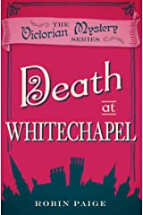 Death at Whitechapel (A Victorian Mystery Book 6) Kindle Edition