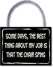 My Word! The Best Thing About My Job - Wooden Hanging Sign