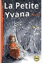 La Petite Yvana (French Edition) Kindle Edition