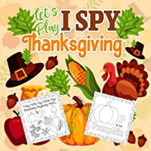 Let's Play I Spy Thanksgiving: Guessing and Coloring book for Kids Ages 2-5(Thanksgiving Activity Book)