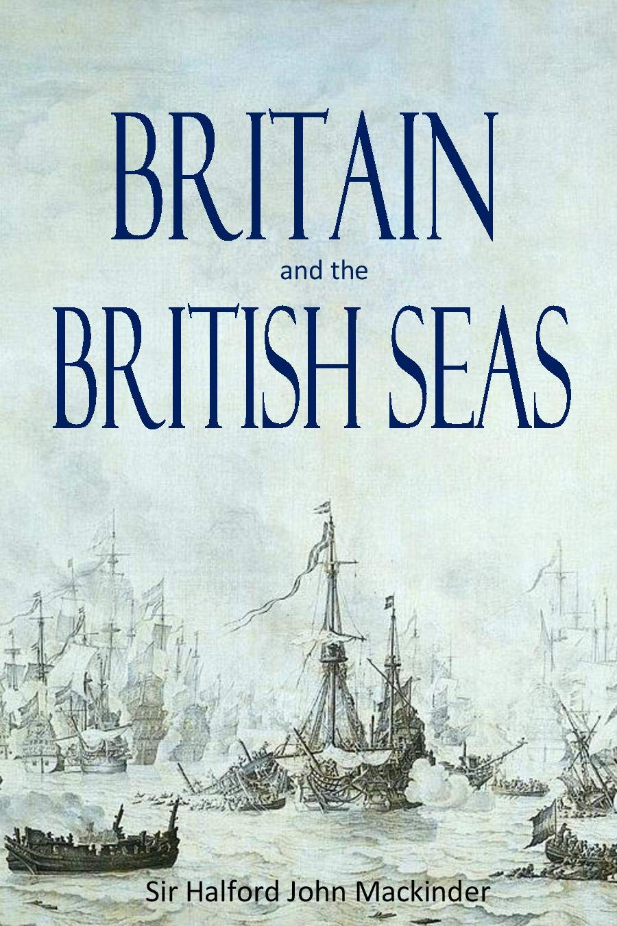 Britain and the  British Seas (1902)
