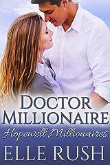 Doctor Millionaire: A Hopewell Millionaires Sweet Romance Kindle Edition