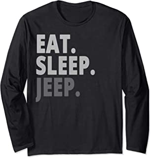 Eat Sleep Jeep Long Sleeve T-Shirt For Jeep Drivers