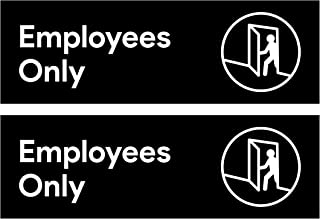 Sutter Signs Employees Only Sticker (Pack of 2)   for Restaurants, Retail Stores, Salons, Hotels and Motels, Gas Stations, Rest Stops, and Other Public Bathrooms.