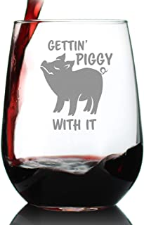 Gettin' Piggy With It - Cute Funny Stemless Wine Glass - Pig Decor Gifts for Lovers of Swine and Wine - Large 17 oz Glasses