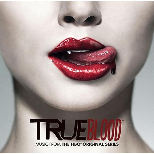 TRUE BLOOD (Music from the HBO® Original Series) [Deluxe] de ...