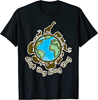 Earth Day Every Day T Shirt Gift for Planet Lovers Eco