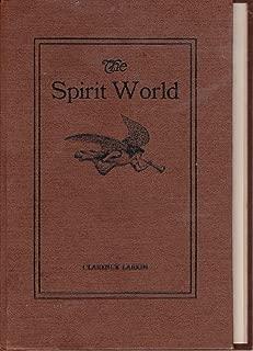 The Spirit World, Annotated.