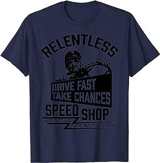 drive fast take chances shirt