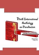 Ninth International Anthology on Paradoxism (Paradoxism books Book 9)