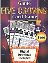 Game Five Crowns Card Game: 130 Large Score Sheets for Scorekeeping with Digital Download Included   Unique 5 Crowns Score...