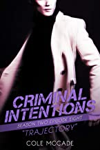CRIMINAL INTENTIONS: Season Two, Episode Eight: TRAJECTORY (English Edition)