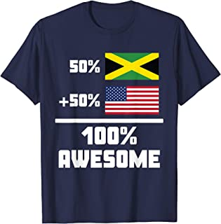 50% Jamaican 50% American 100% Awesome Funny Flag T-Shirt