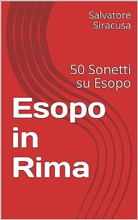 Esopo in Rima: 50 Sonetti su Esopo