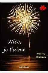 Nice, je t'aime: Nouvelle autobiographique Format Kindle