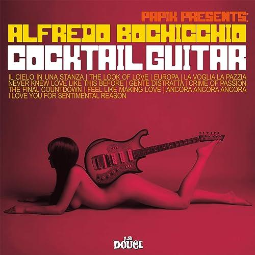 Cocktail Guitar by Papik and Alfredo Bochicchio on Amazon Music - Amazon.com