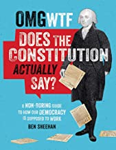 OMG WTF Does the Constitution Actually Say?: A Non-Boring Guide to How Our Democracy is Supposed to Work PDF