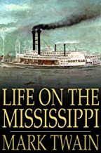 Life On The Mississippi illustrated (English Edition)