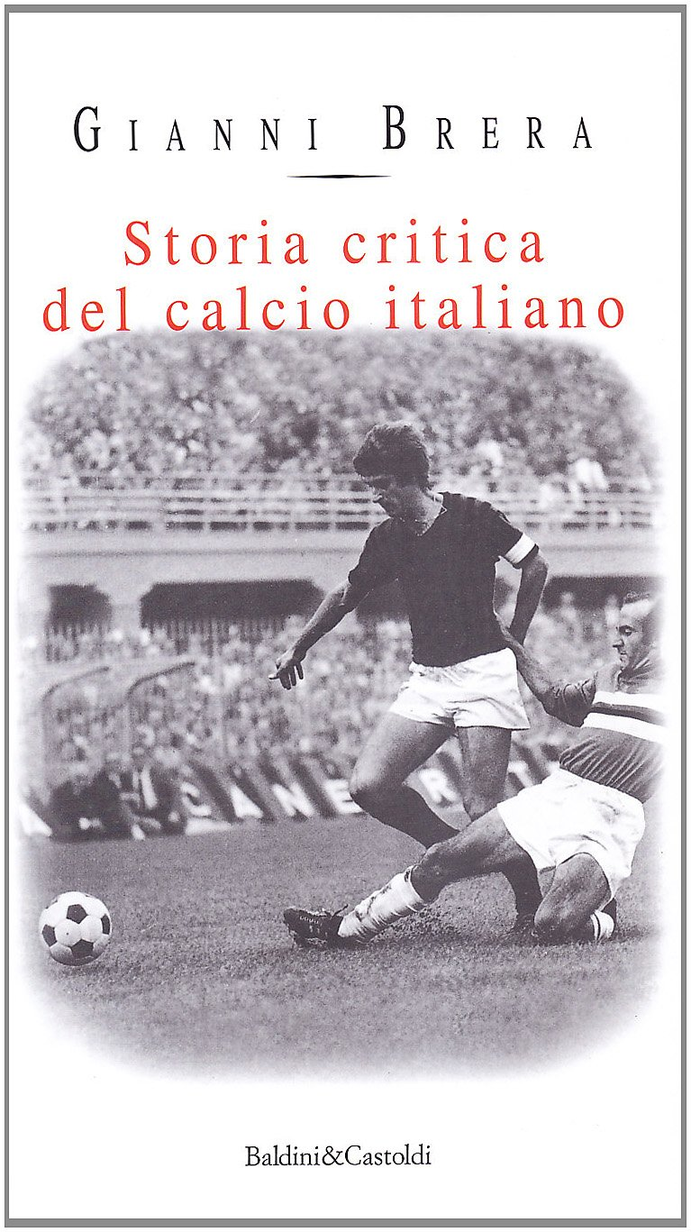 Download Storia Critica Del Calcio Italiano 