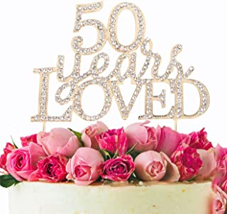 50 Years Loved Crystal Cake Topper For 50 Years Birthday Or 50th Wedding Anniversary Rhinestone Metal Party Decoration Gold