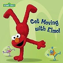 Get Moving with Elmo! (Sesame Street) (Sesame Street Board Books)