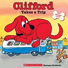 Clifford Takes a Trip (Classic Storybook)